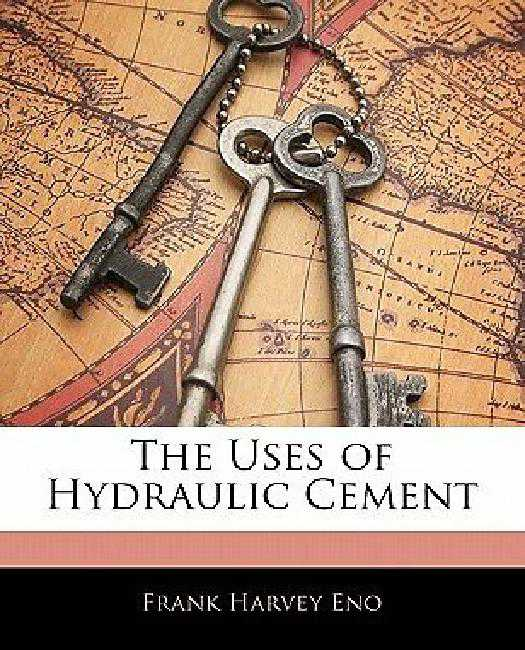 The Uses of Hydraulic Cement